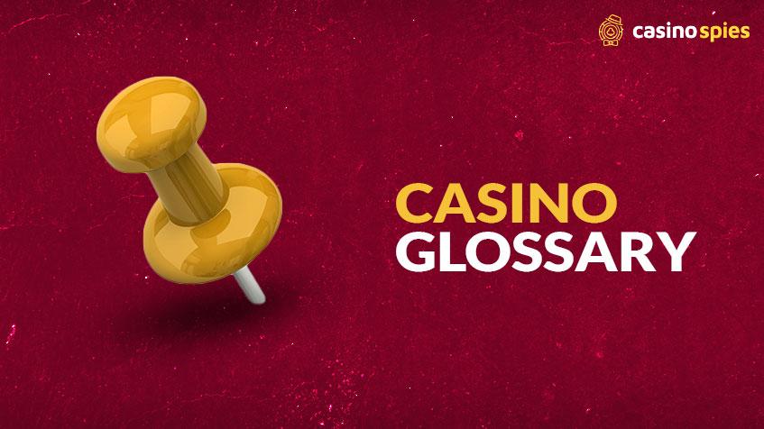 Casino Glossary
