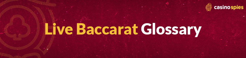 large-Live Baccarat Glossary